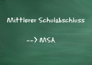 Mittlerer Schulabschluss - MSA