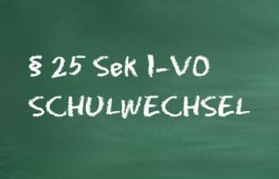 § 25 Sek I-VO Schulwechsel